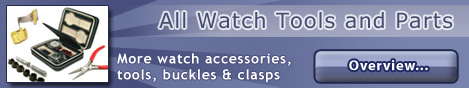 Here you will find useful watch tools and parts