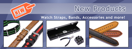 New Products: Watch straps, watch bands, buckles, clasps, watch accessories and more...